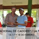 1º TORNEO NACIONAL DE CADDIES 2016 / LA PAZ GOLF CLUB