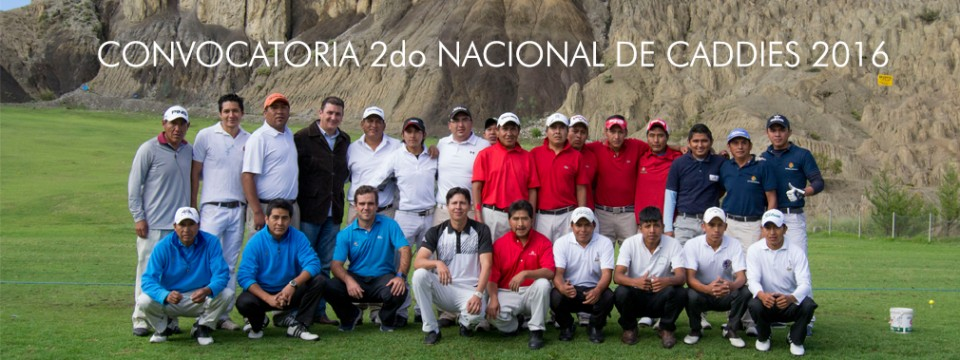 2DO TORNEO NACIONAL DE CADDIES / LAS PALMAS COUNTRY CLUB