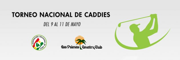 "Convocatoria 1er ""Torneo Nacional de Caddies 2017"""